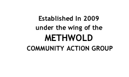Established In 2009 under the wing of the  METHWOLD  COMMUNITY ACTION GROUP